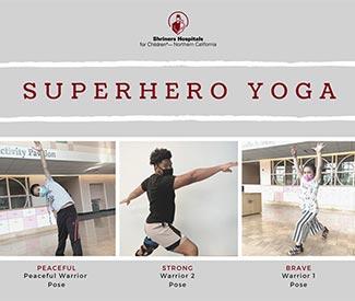Patients demonstrate superhero yoga poses